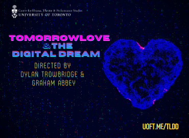 TomorrowLove and The Digital Dream production