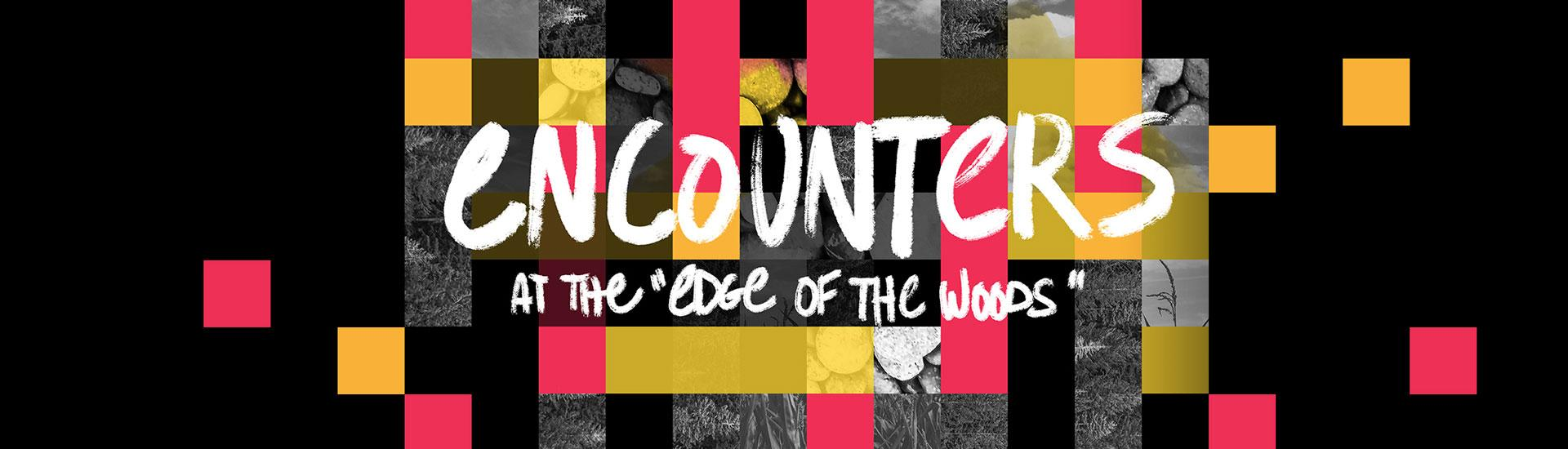"""Encounters at the """"Edge of the Woods"""" graphic"""